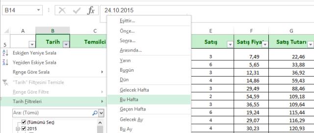 Excel'de Tarih filtrelerinin gelişmiş özellikleri